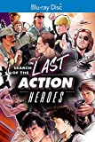In Search of The Last Action Heroes [Blu-ray]