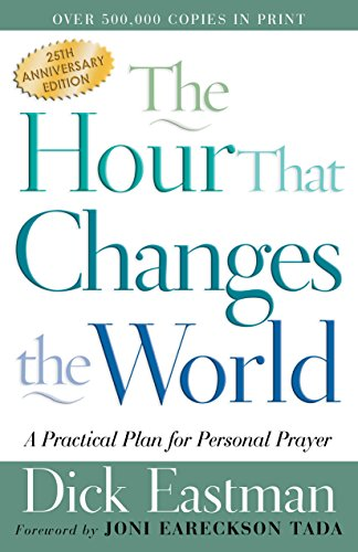 Personal Plan (The Hour That Changes the World: A Practical Plan for Personal Prayer)