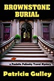 Brownstone Burial: A Paulette Palinsky Travel Mystery (Paulette Palinsky Travel Mysteries Book 2)