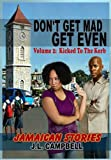 Don't Get Mad...Get Even - Short Stories Vol. 2 - Kicked to the Kerb