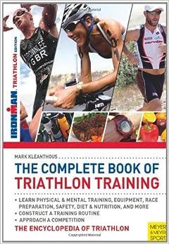 The Complete Book of Triathlon Training
