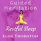 Guided Meditation for Restful Sleep | Elise Thornton