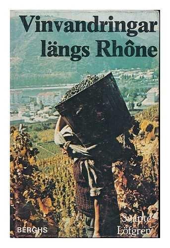 (Vinvandringar längs Rhone (Swedish Edition))