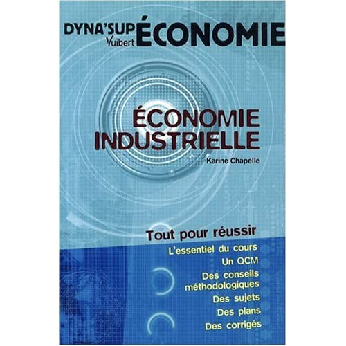 Economie industrielle (French Edition)