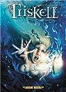 Triskell, tome 4 : Guerre et fées par Alwett