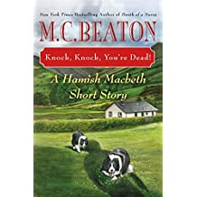 Knock, Knock, You're Dead!: A Hamish Macbeth Short Story (A Hamish Macbeth Mystery)