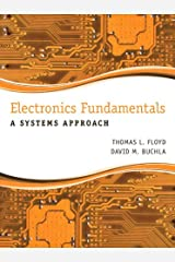 Electronics Fundamentals: A Systems Approach Kindle Edition