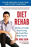 Diet Rehab, Mike Dow and Antonia Blyth, 1583335048