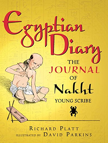 Egyptian Diary: The Journal of Nakht (Junior Library Guild Selection) (Roman Diary)