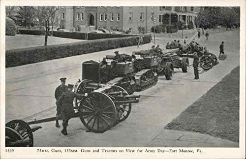 75mm Gus, 155mm Guns and Tractors on View for Army Day Fort Monroe, Virginia Original Vintage Postcard ()