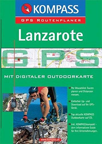 Lanzarote: Mit digitaler Outdoorkarte und Kurzführer. GPS-Routenplaner (KOMPASS Digitale Karten, Band 4241)