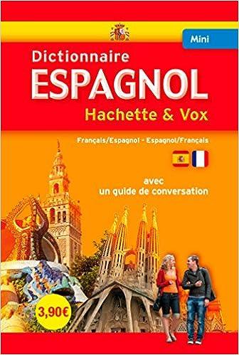 Lire en ligne Mini Dictionnaire Hachette Vox - Bilingue Espagnol pdf epub