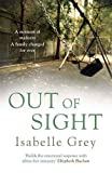 Out of Sight by Isabelle Grey (2012-08-02)