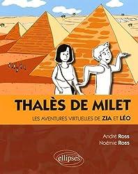 Thalès de Milet les Aventures Virtuelles de Zia et Léo