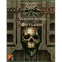 A Player's Primer to the Outlands (Advanced Dungeons & Dragons/AD&D/Planescape Audio CD Accessory)