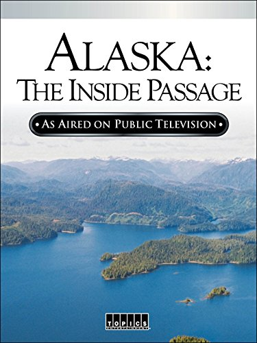 Alaska  The Inside Passage