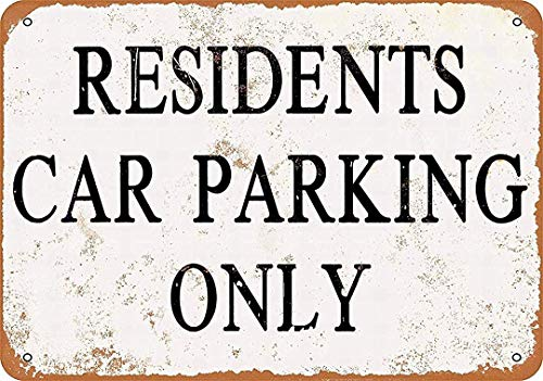 Nice Road Signs Residents Car Parking Only - Retro Art Warning Decorative Tin Sign .12 x 8 inch