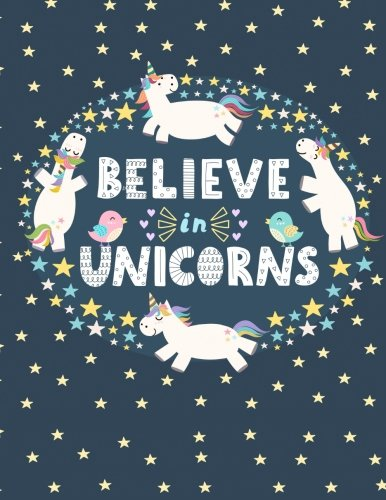 Believe in Unicorns: Dark Blue Large XL 8.5x11 Journal/Notebook with 100 Inspirational Quotes Inside (Journals to Write in for Women)