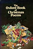 The Oxford Book of Christmas Poems, , 0192760513