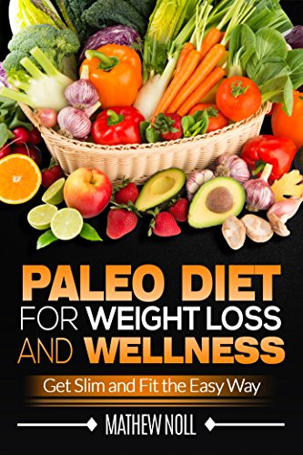 Paleo Diet Weight Loss Wellness ebook product image
