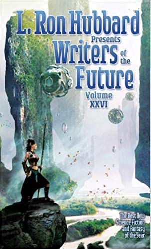 L. Ron Hubbard Presents Writers of the Future 26: The Best ...