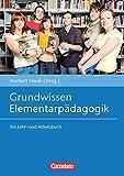 Grundwissen Frühpädagogik: Grundwissen Elementarpädagogik: Ein Lehr- und Arbeitsbuch