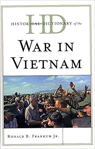 Book [Historical Dictionary of the War in Vietnam] (By: Ronald B. Frankum) [published: July, 2011]
