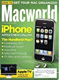 "Macworld March 2007 iPhone - The Handheld Mac? Apple TV, How to Get Your Mac Organized, 17"" MacBook Pro Core 2 Duo Reviewed, Pry Windows Files Open, Get Your Web Site Noticed, Reclaim Hard Drive Space, Resize Partitions On-the-Fly"