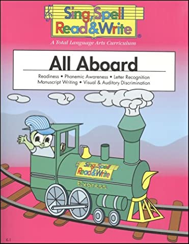ALL ABOARD, STUDENT EDITION, SING SPELL READ AND WRITE (Language Of Spells)