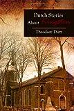 Dutch Stories about Kingston, Theodore Dietz, 1480901636