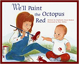 We Ll Paint The Octopus Red Stephanie Stuve Bodeen Pam