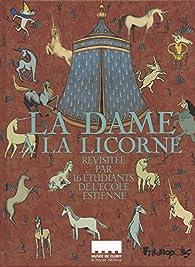 La Dame à la licorne par Kajika Aki Ferrazzini