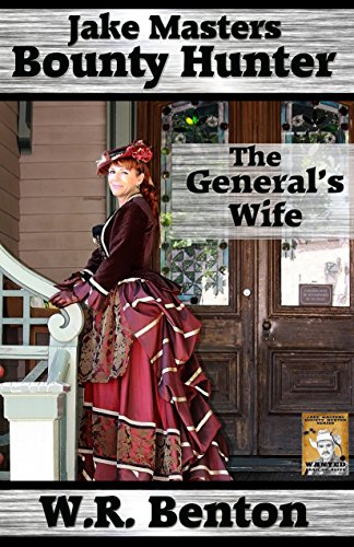 Jake Masters, Bounty Hunter 2: The General's Wife