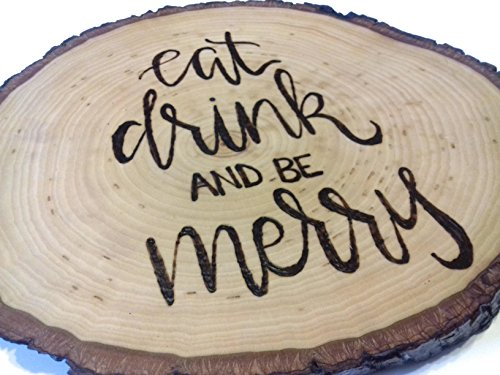 Tray Time Hostess (Eat, Drink, and Be Merry Wood Burned Cheese & Charcuterie Serving Tray)