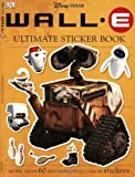 : Ultimate Sticker Book: Wall-E (Ultimate Sticker Books)