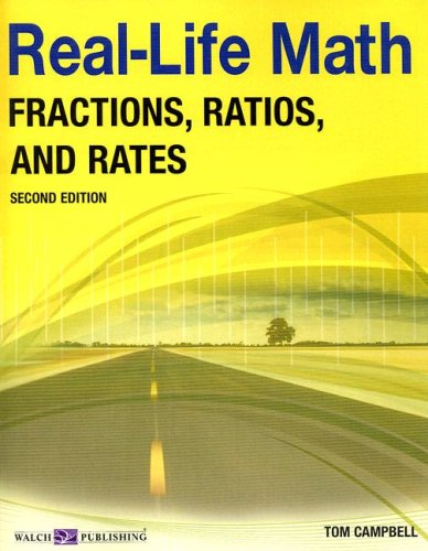 Real-Life Math for Fractions, Ratios, and Rates, Grade 9-12 (Real-Life Math (Walch Publishing)) pdf epub