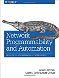 #6: Network Programmability and Automation: Skills for the Next-Generation Network Engineer