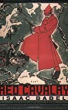 Red Cavalry, Isaac Babel, Nathalie Babel, 0393324230