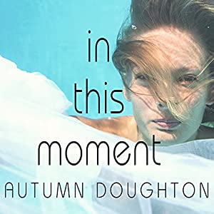 In This Moment Audiobook