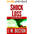 Shock Loss (Southern Fraud Thriller Book 5)