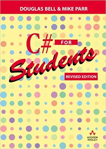 Book C# for Students: Revised edition by Douglas Bell (2009-05-14)
