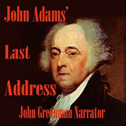 John Adams' Last Address