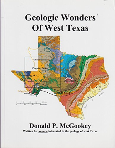 Geologic Wonders Of West Texas Unknown 9780971927117 Amazon Com