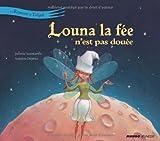 Louna la fée n'est pas douée (French Edition)