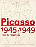 img - for Picasso 1945-1949: l'e re du renouveau book / textbook / text book