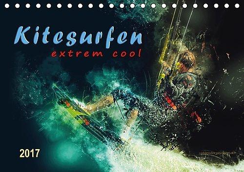 Kitesurfen extrem cool (Tischkalender 2017 DIN A5 quer): Kitesurfing, eindrucksvolle Bilder dieses ultimativen Funsports. (Monatskalender, 14 Seiten ) (CALVENDO Sport)