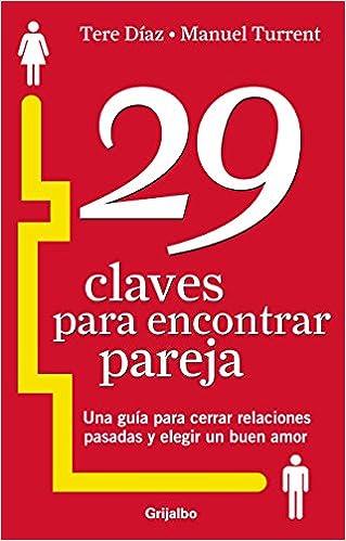 29 CLAVES PARA ENCONTRAR PAREJA**