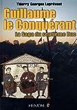 Guillaume le Conquerant, Thierry Georges Leprévost, 2840483106
