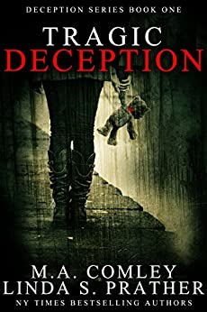 Tragic Deception (Deception Series Book 1) by [Prather, Linda S, Comley, M. A.]