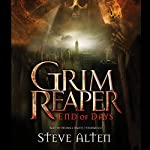 Grim Reaper: End of Days | Steve Alten